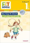 Cover-Bild zu Gramowski, Kirstin: FiT FÜR DIE SCHULE: Das musst du wissen! Mathematik 1. Klasse