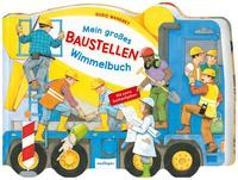Cover-Bild zu Wandrey, Guido (Illustr.): Mein großes Baustellen-Wimmelbuch