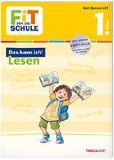 Cover-Bild zu Tonte, Andrea: FiT FÜR DIE SCHULE. Das kann ich! Lesen 1. Klasse