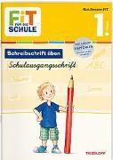 Cover-Bild zu Schwertführer, Sabine: FiT FÜR DIE SCHULE Deutsch. Schreibschrift üben