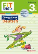 Cover-Bild zu Zenker, Werner: FiT FÜR DIE SCHULE: Übungsblock Deutsch 3. Klasse