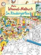Cover-Bild zu Wandrey, Guido (Illustr.): Mein Wimmel-Malbuch - Im Kindergarten