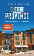 Cover-Bild zu Düstere Provence von Lagrange, Pierre