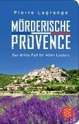 Cover-Bild zu Mörderische Provence von Lagrange, Pierre