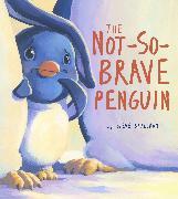 Cover-Bild zu Smallman, Steve: Not-So-Brave Penguin