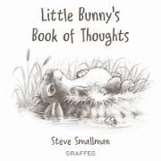 Cover-Bild zu Smallman, Steve: Little Bunny's Book of Thoughts (eBook)