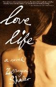Cover-Bild zu Shalev, Zeruya: Love Life (eBook)