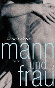 Cover-Bild zu Shalev, Zeruya: Mann und Frau (eBook)