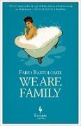 Cover-Bild zu Bartolomei, Fabio: We Are Family (eBook)