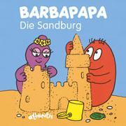 Cover-Bild zu BARBAPAPA - Die Sandburg von Taylor, Talus