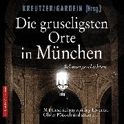 Cover-Bild zu Die gruseligsten Orte in München (Audio Download) von Lorentz, Iny