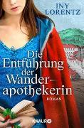 Cover-Bild zu Die Entführung der Wanderapothekerin von Lorentz, Iny