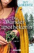 Cover-Bild zu Die Wanderapothekerin von Lorentz, Iny