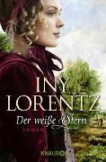 Cover-Bild zu Der weiße Stern von Lorentz, Iny