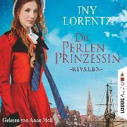Cover-Bild zu Rivalen - Die Perlenprinzessin, Teil 1 (Gekürzt) (Audio Download) von Lorentz, Iny