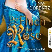 Cover-Bild zu Der Fluch der Rose (Gekürzt) (Audio Download) von Lorentz, Iny