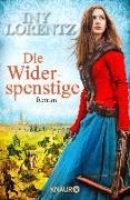 Cover-Bild zu Die Widerspenstige (eBook) von Lorentz, Iny