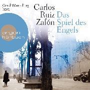 Cover-Bild zu Zafón, Carlos Ruiz: Das Spiel des Engels (Audio Download)