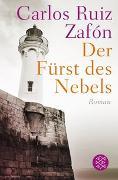 Cover-Bild zu Ruiz Zafón, Carlos: Der Fürst des Nebels