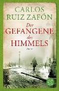 Cover-Bild zu Ruiz Zafón, Carlos: Der Gefangene des Himmels (eBook)