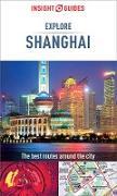 Cover-Bild zu Insight Guides Explore Shanghai (Travel Guide eBook) (eBook) von Guides, Insight