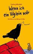 Cover-Bild zu Johansen, Hanna: Wenn ich ein Vöglein wär