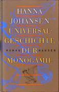 Cover-Bild zu Johansen, Hanna: Universalgeschichte der Monogamie