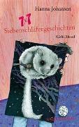 Cover-Bild zu Johansen, Hanna: 7 x 7 Siebenschläfergeschichten