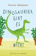 Cover-Bild zu Johansen, Hanna: Dinosaurier gibt es nicht