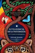 Cover-Bild zu Inteligencia en la Naturaleza = Intelligence in Nature von Narby, Jeremy