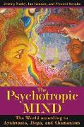 Cover-Bild zu The Psychotropic Mind von Narby, Jeremy