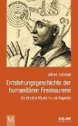 Cover-Bild zu Entstehungsgeschichte der humanitären Freimaurerei (eBook) von Schmidt, Alfred