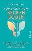 Cover-Bild zu Scheuermann, Astrid: Powerzentrum Beckenboden (eBook)