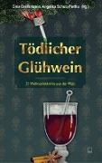 Cover-Bild zu Guggenheim, Alexandra: Tödlicher Glühwein