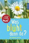 Cover-Bild zu Was blüht denn da? Kindernaturführer von Stichmann-Marny, Ursula