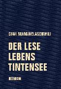 Cover-Bild zu Margwelaschwili, Giwi: Der Leselebenstintensee (eBook)