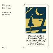 Cover-Bild zu Und die Liebe hört niemals auf von Coelho, Paulo