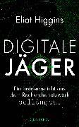 Cover-Bild zu Higgins, Eliot: Digitale Jäger (eBook)