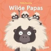 Cover-Bild zu Wilde Papas von Bunting, Philip