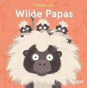 Cover-Bild zu Wilde Papas (eBook) von Bunting, Philip