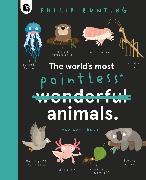 Cover-Bild zu The World's Most Pointless Animals von Bunting, Philip