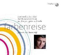 Cover-Bild zu Farbenreise: Gelesen von Hans Sigl von Pablo, Hagemeyer