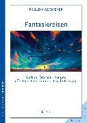 Cover-Bild zu Fantasiereisen (eBook) von Hagemeyer, Pablo