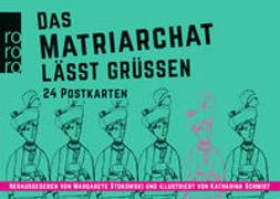 Cover-Bild zu Stokowski, Margarete (Hrsg.): Das Matriarchat lässt grüßen