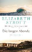 Cover-Bild zu Die langen Abende (eBook) von Strout, Elizabeth
