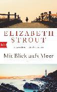Cover-Bild zu Mit Blick aufs Meer (eBook) von Strout, Elizabeth