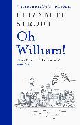 Cover-Bild zu Oh William! von Strout, Elizabeth