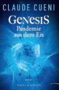 Cover-Bild zu Cueni, Claude: Genesis - Pandemie aus dem Eis (eBook)