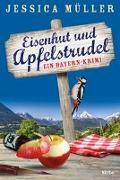 Cover-Bild zu Müller, Jessica: Eisenhut und Apfelstrudel