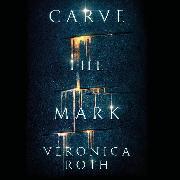 Cover-Bild zu Carve the Mark (Audio Download) von Roth, Veronica
